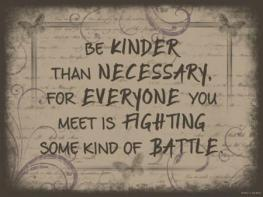 Be_kinder_than_necessary